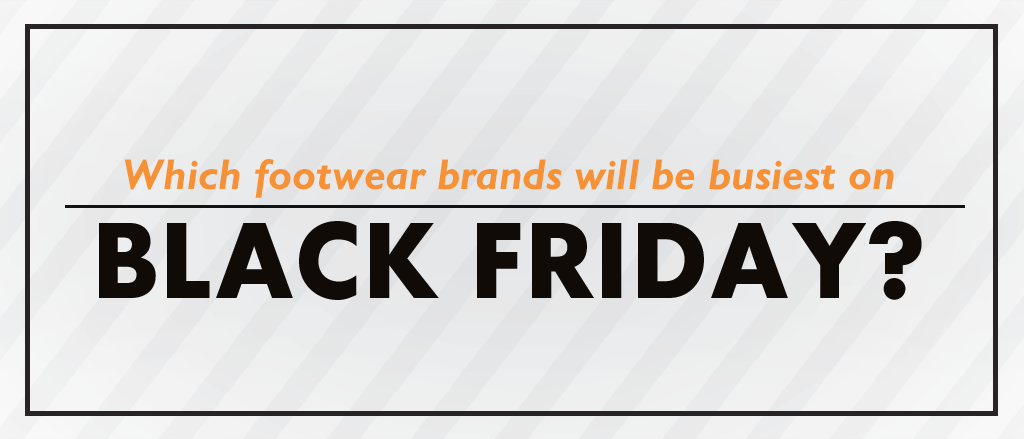 Which brands see the biggest demand for Black Friday shoes?