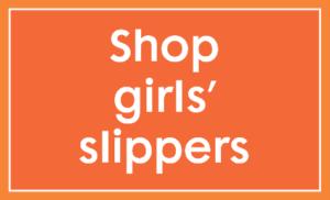 Shop Girls' Slippers